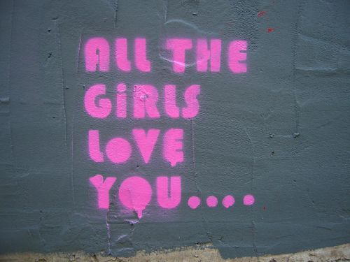 All the girls love you
